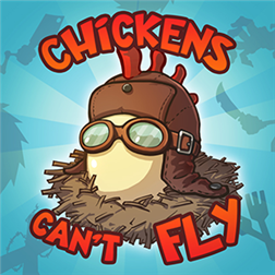 Chickens Can't Fly