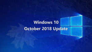 Windows 10 - October 2018 Update