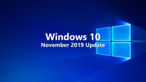 Windows 10 - November 2019 Update